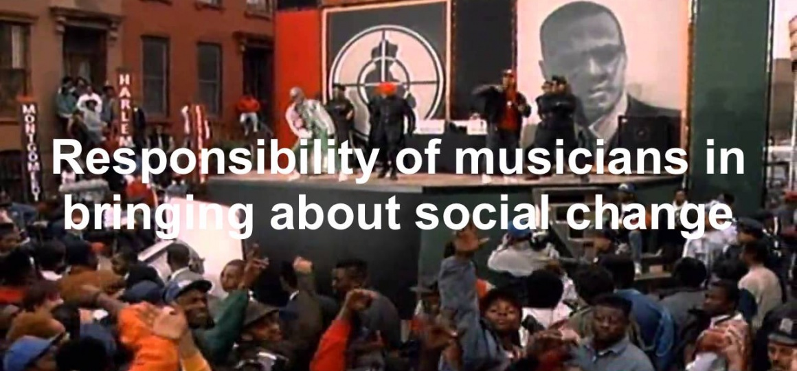 What responsibility do musicians have in bringing about social change?