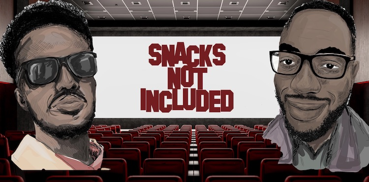 Snacks Not Included Podcast